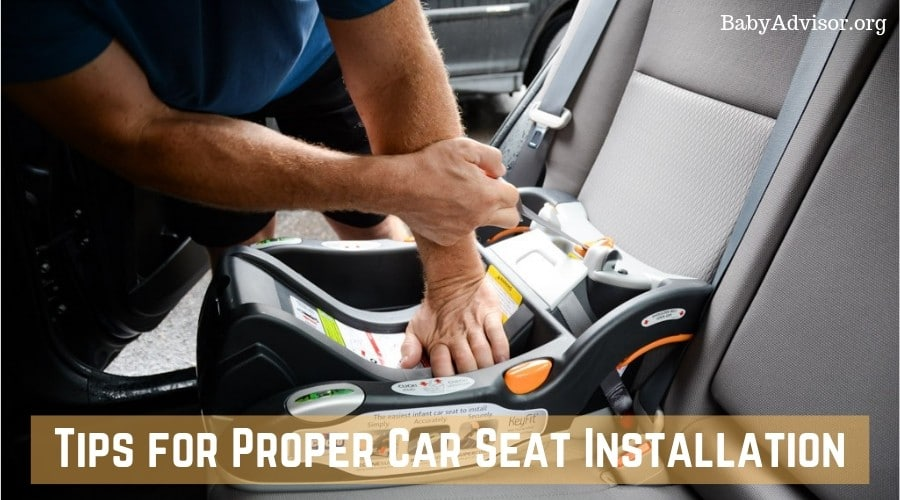 Tips for Proper Car Seat Installation