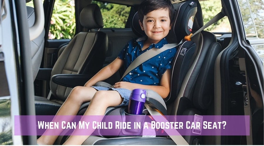 When Can My Child Ride in a Booster Car Seat