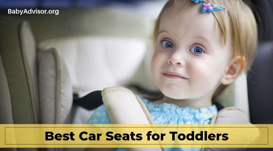 Best Car Seats for Toddlers