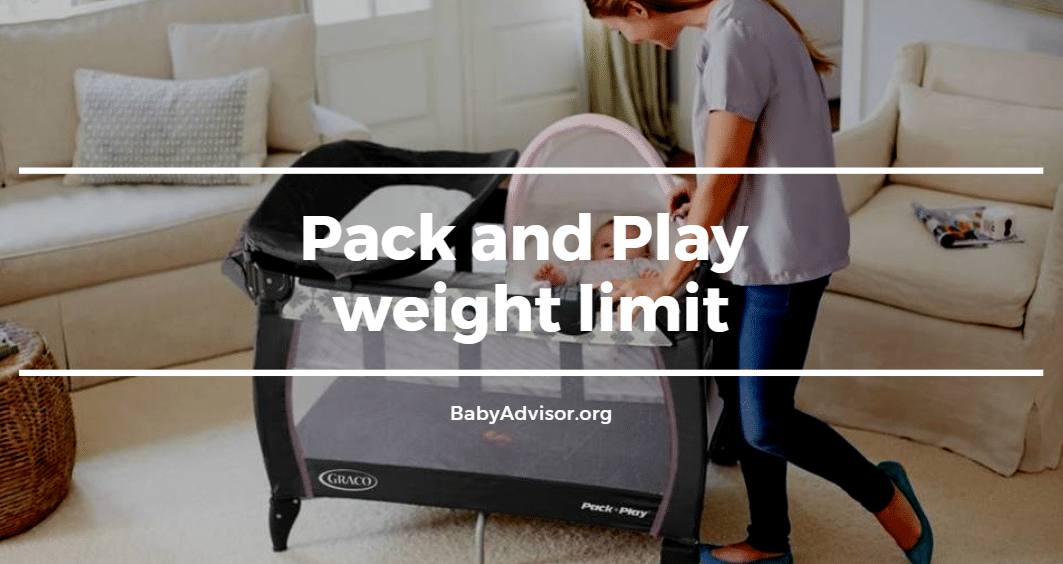 Pack and Play weight limit