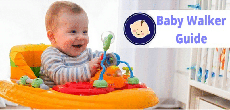 Baby Walker buy guide