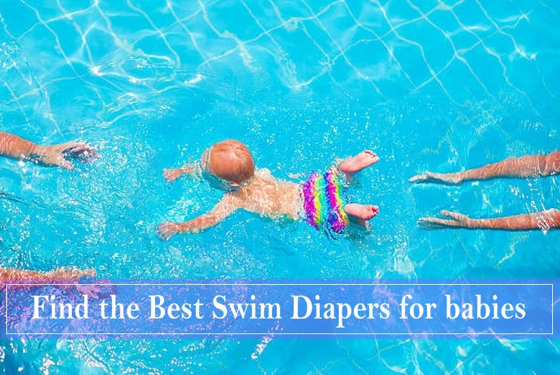 Find the Best Swim Diapers for babies