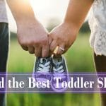 How to find the best toddler shoes