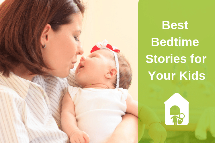 Best Bedtime Stories to Put Your Kids to Sleep