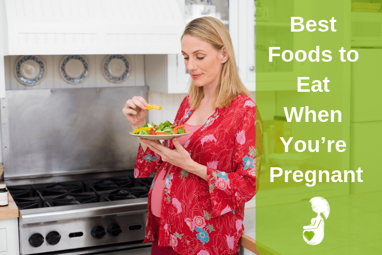 Best Foods to Eat When You're Pregnant